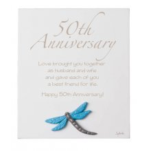50TH ANNIVERSARY 50TH ANNIVERSARY Inspirational timber plaqueThe plaque has a dragonfly motif mounted to the bottom of the plaqueThis . Please Click the image for more information.