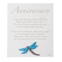 ANNIVERSARY ANNIVERSARY Inspirational timber plaqueThe plaque has a dragonfly motif mounted to the bottom of the plaqueThis . Please Click the image for more information.
