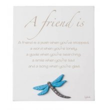 A FRIEND IS A FRIEND IS Inspirational timber plaqueThe plaque has a dragonfly motif mounted to the bottom of the plaqueThis . Please Click the image for more information.