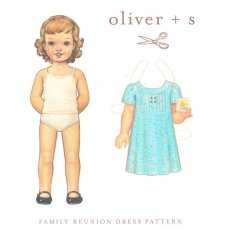 oliver + s Family Reunion Dress 5 - 12 years What are you wearing to the reunion Oliver  s Family Reunion DressThis charming classic girls dress pattern features pintucked pleats at the front and back a choice of button tab or ruffle embellishment at the front and a sweet neckline Gently gat. Please Click the image for more information.