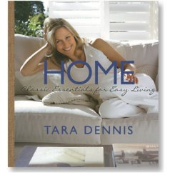 Book Tara Dennis 'Home' Purchase your copy now to receive a signed copy from Tara herselfIn HOME Tara Dennis shares her styling secrets and illustrates how to equip or redesign your home in a realistic and thoroughly modern way  By ta. Please Click the image for more information.